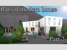 Lets build Bloxburg Raised modern house part 2 YouTube