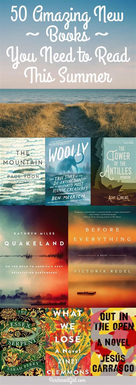 50 Amazing New Books You Need To Read This Summer Libros