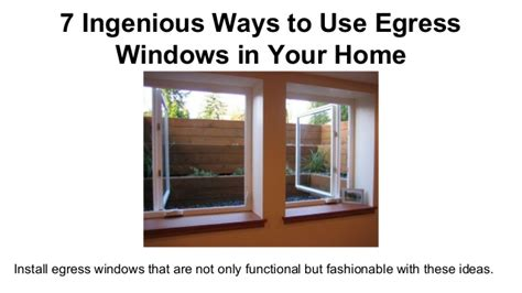 7 Ingenious Ways To Use Egress Windows In Your Home