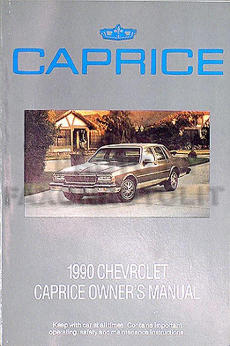car service manuals pdf 1994 chevrolet caprice user handbook 1990 chevrolet caprice original owner s manual