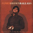 Ballads by James Brown (R&B) (CD, Oct-2000, Polydor) for ...