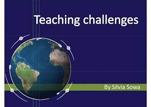 Teaching Challenges - Education And Technology