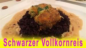 Schwarzer Reis Rezept : schwarzer vollkornreis rezept mit hirse zucchini bratlinge vegan reishunger schwarzer reis ~ Frokenaadalensverden.com Haus und Dekorationen