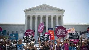 Supreme Court Strikes Down Abortion Restrictions In Texas ...