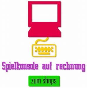 Playstation Auf Rechnung : playstation auf rechnung kaufen ~ Themetempest.com Abrechnung