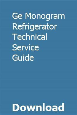 ge monogram refrigerator technical service guide syracuse university ge monogram appliances