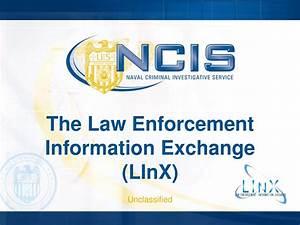 Law Enforcement Information Exchange  Linx