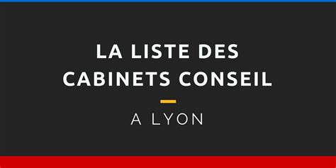 cabinet de conseil en strategie marketing la liste compl 232 te des cabinets conseil 224 lyon 100 contacts
