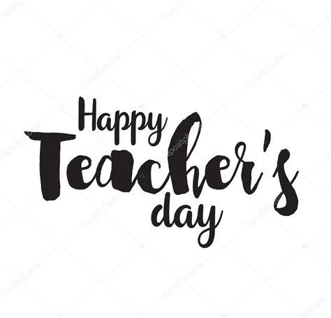 happy teachers day vector typography stock vector 169 pa3 107724050