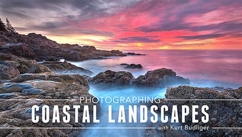 8 Tips For Better Coastal Photography