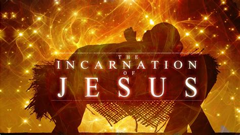 The Incarnation of Jesus - YouTube