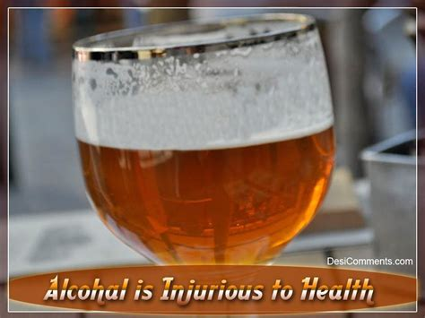 Alcohal is Injurious to Health   DesiComments.com