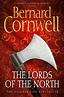 Bernard Cornwell - The Lords of the North | Cornwell ...