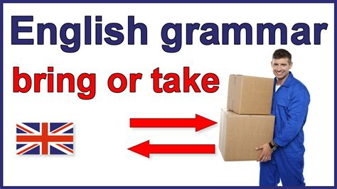 The Difference Between Bring And Take  English Grammar