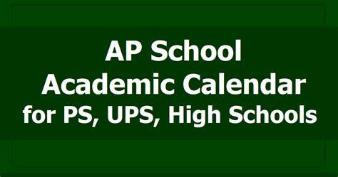 ap school academic calendar ps ups high schools