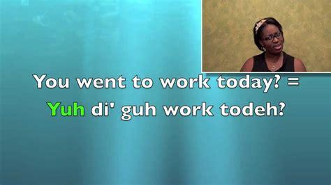 atjamaicansinting lesson  learn basic jamaican patois