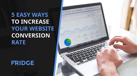 Easy Ways Increase Your Website Conversion Rate