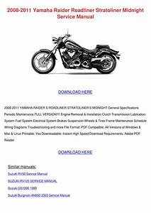 2008 2011 Yamaha Raider Roadliner Stratoliner By