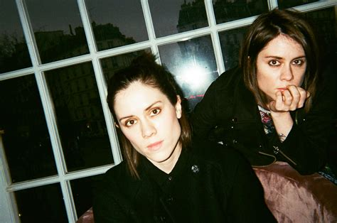 In Conversation With Tegan And Sara  Pairs Project