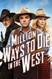 A Million Ways To Die In The West - Movie Reviews and ...