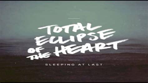 total eclipse   heart sleeping   youtube