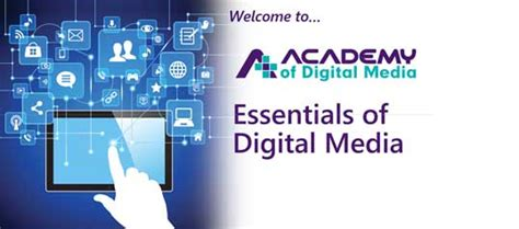 digital media courses academy of digital media academy of digital media