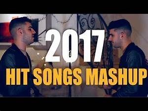 MASHUP OF 2017 - EVERY 2017 HIT SONG (SING OFF ft Myself ...