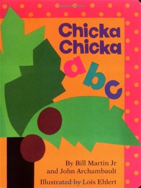 chicka chicka abc  bill martin jr reviews discussion