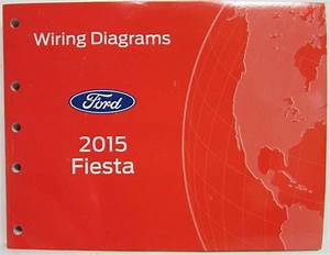 2015 Ford Fiesta Electrical Wiring Diagrams Manual
