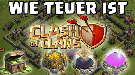 Wie Teuer Ist Clash Of Clans? Youtube