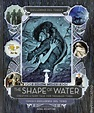 Guillermo del Toro's The Shape of Water HC (2017 Insight ...