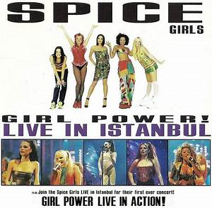 Girl Power! Live in Istanbul | The Spice Girls Music