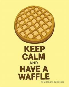 Waffle Art Prin... Waffle Love Quotes