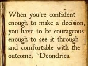 Quotes About Be... Confident Decision Quotes