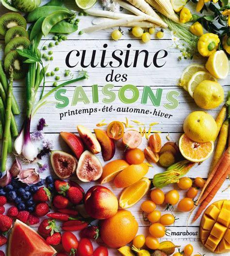 marabout cuisine livre cuisine des saisons printemps été automne