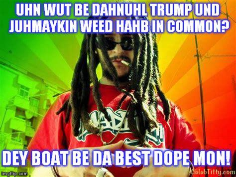 Reggae Meme - reggae stoner says imgflip