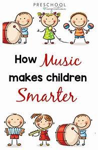 How Music Makes Children Smarter - Preschool Inspirations