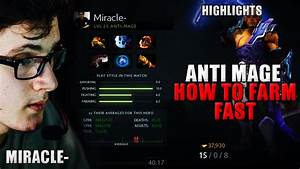 Miracle Dota 2 Play Anti Mage Item Build Hard Carry