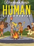 Human Discoveries Full TV Shows Online - UMIDb