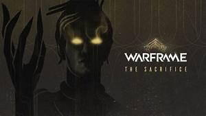 Warframe The Sacrifice DLC Umbra Trailer and Screenshots ...