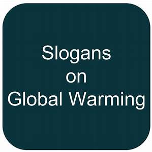 Hindi Slogans: GLOBAL WARMING