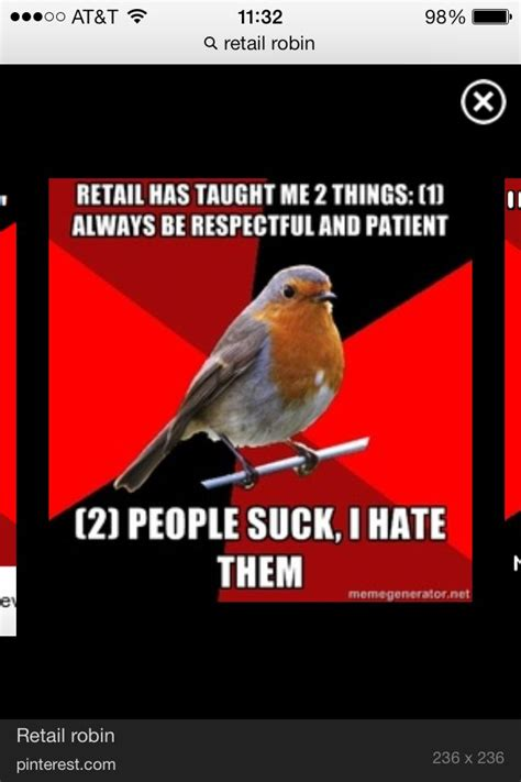 Working In Retail Memes - 142 best images about retail funny on pinterest shopping retail robin and working in retail