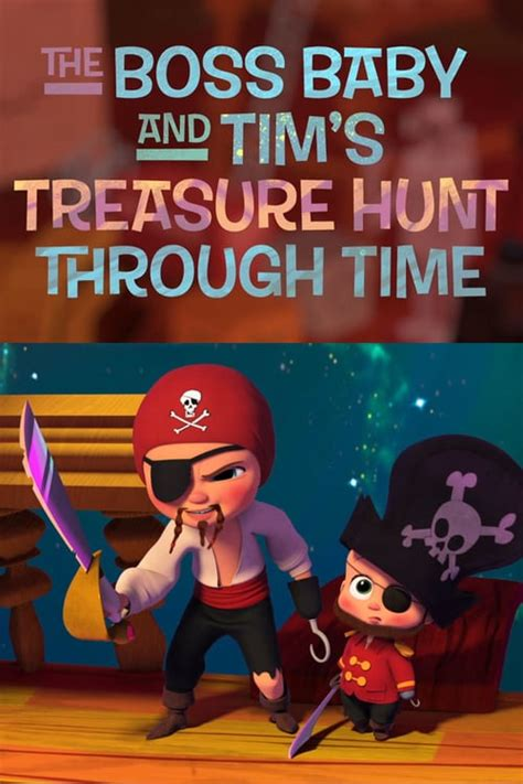 boss baby  tims treasure hunt  time