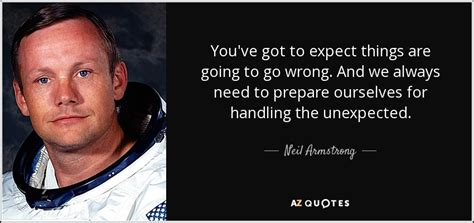 neil armstrong quote youve   expect