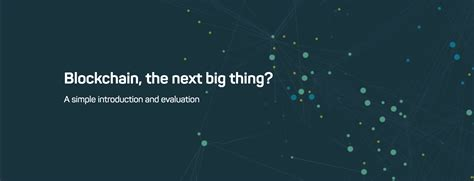 what is blockchain is it the next big thing steemit
