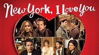 Is 'New York, I Love You' available to watch on Netflix in ...