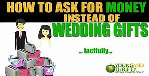 how to ask for money instead of wedding gifts tactfully With how to ask for money instead of wedding gifts