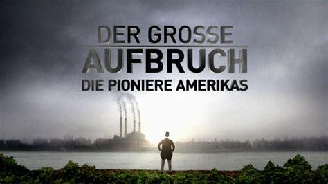 Der große Aufbruch - Die Pioniere Amerikas - Trailer [HD ...
