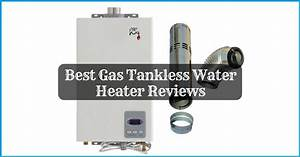 10 Best Gas Water Heater Reviews Buying Guide