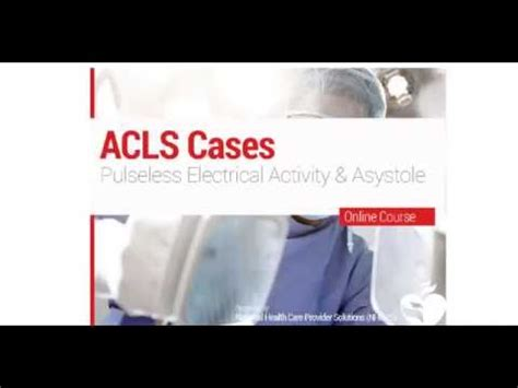 acls pulseless electrical activity asystole youtube